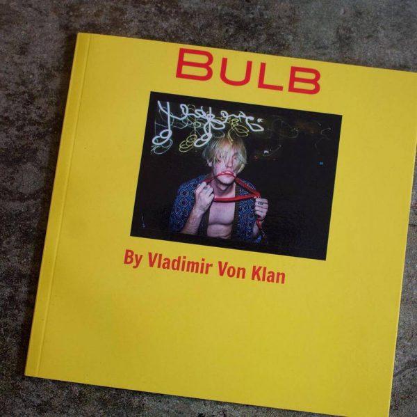 Bulb by Vladimir Von Klan Photo Book
